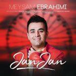 دانلود آهنگ جان جان - میثم ابراهیمی