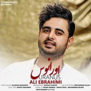 دانلود آهنگ اورانوس - علی ابراهیمی