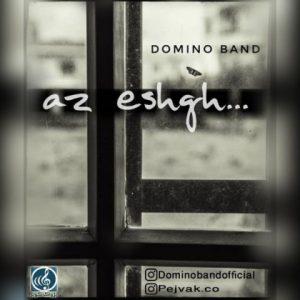 دانلود آهنگ از عشق از دومینو بند